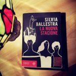 La nuova stagione – Silvia Ballestra